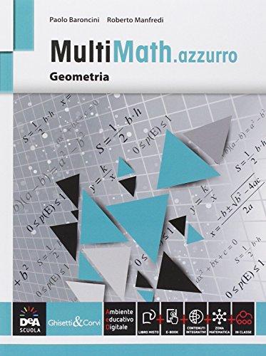 Multimath azzurro. Geometria. Per le Scuole superiori. Con e-book. Con espansione online