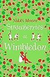 Strawberries at Wimbledon (A Short Story): Love London Series