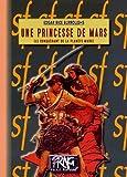 Une princesse de Mars : Le conquérant d...