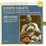 Brahms: Violin Concerto / Piano Trio No. 2 (Sony Masterworks Portrait) by Joseph Szigeti