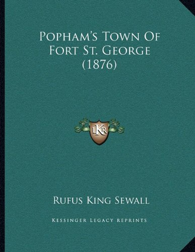 Popham's Town of Fort St. George (1876)