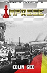 Impasse - The fourth book in the Red Gambit series: 4 by Gee, Colin (2013) Paperback