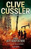 Der Attentäter: Ein Isaac-Bell-Roman (Die Isaac-Bell-Abenteuer, Band 8) bei Amazon kaufen