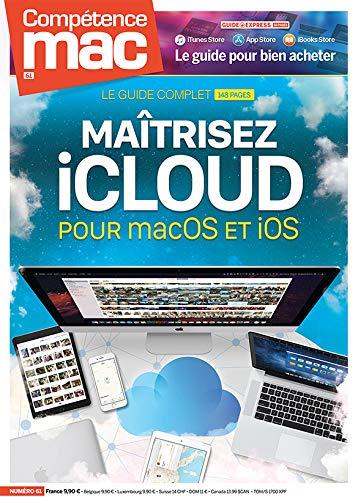 Compétence Mac n° 61 - Maîtrisez iCloud avec macOS et iOS par Christophe SCHMITT