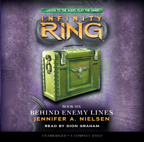 Behind Enemy Lines (Infinity Ring, Band 4)