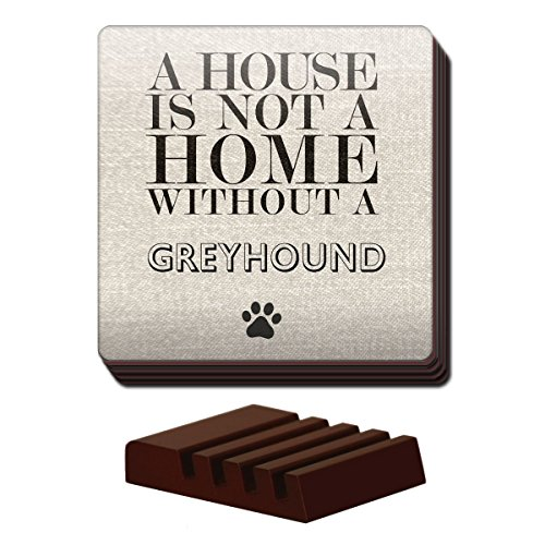 set-of-4-a-house-is-not-a-home-without-a-greyhound-coasters-dogs-83