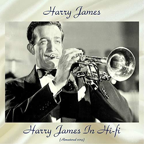 Harry James In Hi-fi (feat. Helen Forrest / Bob Marlo) [Remastered 2019] (Harry James Hifi)