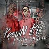 Keepin It Lit (feat. Young Flacs) [Explicit]