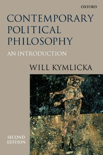 By Will Kymlicka - Contemporary Political Philosophy: An Introduction: 2nd (second) Edition