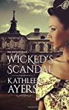 Wicked's Scandal: The Wicked's Book One: Volume 1