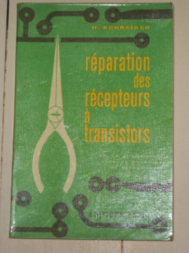 H. Schreiber. Réparation des récepteur...
