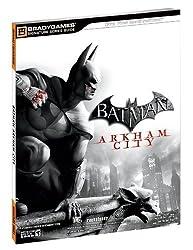 Batman: Arkham City Signature Series Guide (Bradygames Signature Guides) by BradyGames (2011-10-18)