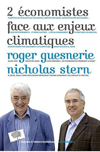 2 économistes face aux enjeux climatiques (Savoirs et débats économique) par Roger Guesnerie