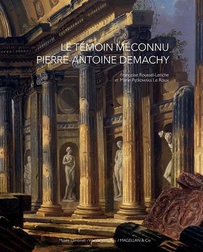 Le témoin méconnu, Pierre-Antoine Demachy