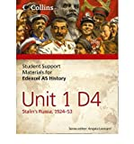 Edexcel AS Unit 1 Option D4: Stalin's Russia, 1924-53 (Student Support Materials for History) (Paperback) - Common