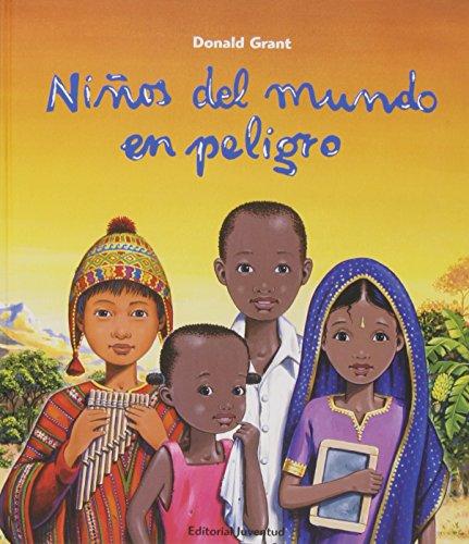 Niños del mundo en peligro (ALBUMES ILUSTRADOS) por Donald Grant