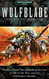 Wolfblade (Space Wolves Book 4) (English Edition)