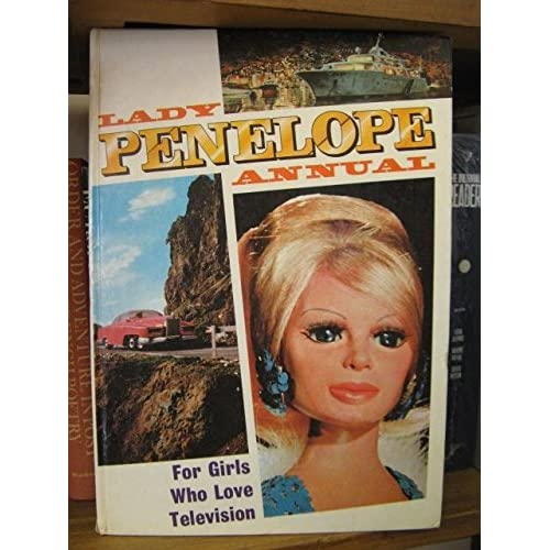 Lady Penelope Annual: For Girls Who Love Television