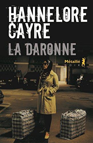 La Daronne de Hannelore Cayre 2017