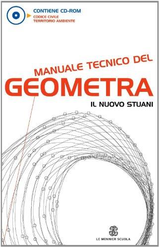 Manuale tecnico del geometra. Per gli Ist. tecnici per geometri. Con CD-ROM. Con espansione online