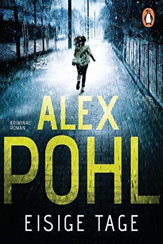 Buchseite und Rezensionen zu 'Eisige Tage' von Alex Pohl