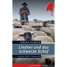 Lindner und das schwarze Schaf: Ein Baden-Württemberg-Krimi