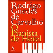 O Pianista de Hotel (Portuguese Edition)
