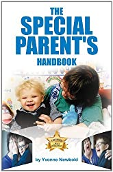 By Yvonne Newbold The SPECIAL PARENT'S Handbook: 1 (1st Edition) [Paperback]