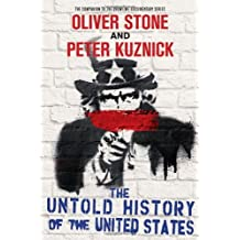 The Untold History of the United States by Oliver Stone (2012-10-30)