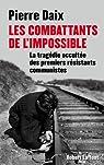Les combattants de l'impossible par Daix