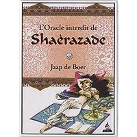 L'oracle interdit de Shérazade : Avec 77 cartes oracles