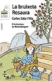 La bruixeta Rosaura (Barco de Vapor Blanca)