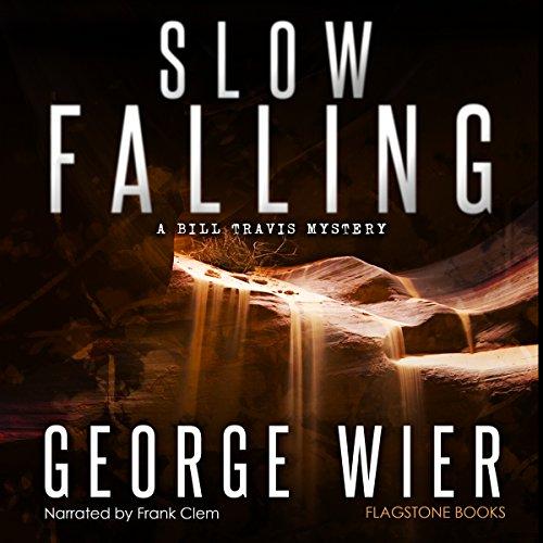 slow-falling-bill-travis-mysteries-book-6