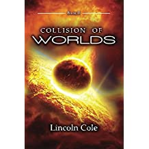 Collision of Worlds (Graveyard of Empires)