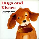 Hugs and Kisses (Touch & Feel) by Christophe Loupy (2005-09-06)
