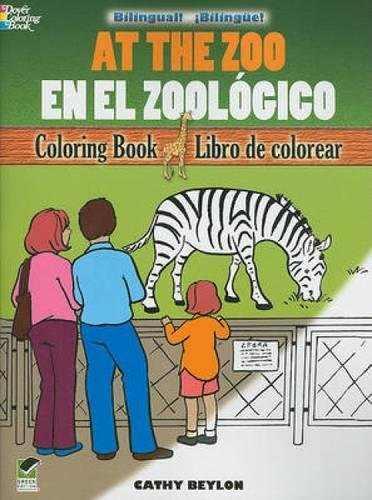 At The Zoo Coloring Book/En el Zoologico Libro de Colorear (Dover Children's Bilingual Coloring Book)