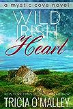 Wild Irish Heart (The Mystic Cove Series Book 1)