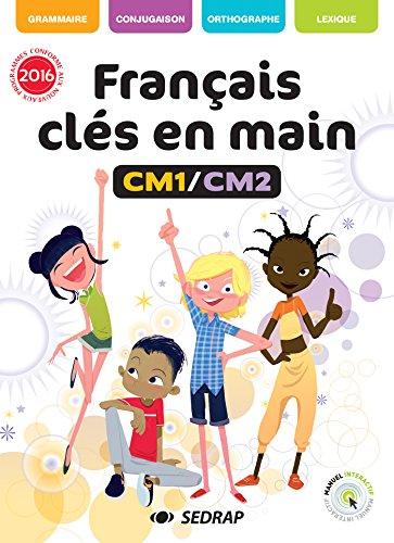 Français clés en mains CM1-CM2 : Version interactive par (Broché - May 26, 2017)