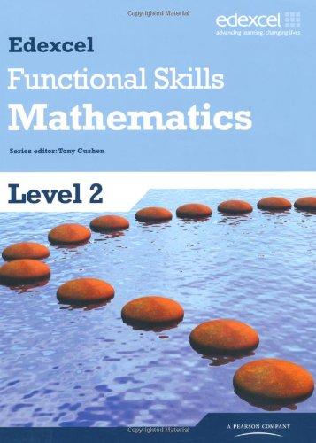 Edexcel Functional Skills Mathematics Level 2 Student Book (Edexcel Functional Maths)