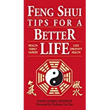 (Feng Shui Tips for a Better Life) By David Daniel Kennedy (Author) Paperback on (Jun , 1999)