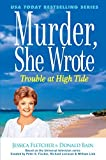 Murder, She Wrote Trouble at High Tide (A Murder, She Wrote Mystery) by Jessica Fletcher (2016-03-02)