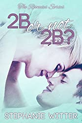 2B or Not 2B (Roomies Series Book 1) (English Edition)