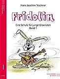 Fridolin - Eine Schule für junge Gitarristen - Band 1 ohne CD - Hans Joachim Teschner