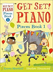 Get Set! Piano – Get Set! Piano Pieces Book 1