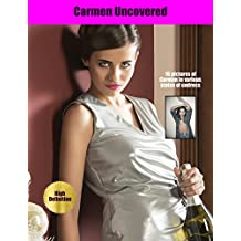 Carmen : Sexy pictures of an alluring, attractive, beautiful, brunette in erotic poses (Hot Babes Book 3) (English Edition)