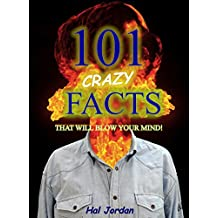 101 Facts... 101 Crazy Facts that will Blow Your Mind! (facts101 Book 8) (English Edition)