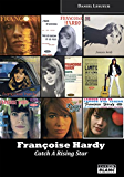 Françoise Hardy Catch A Rising Star