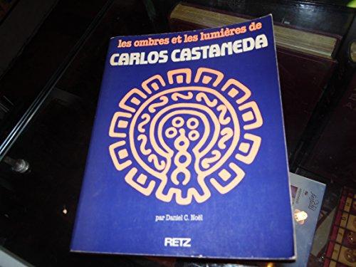 Les ombres et les lumières de Carlos Castaneda