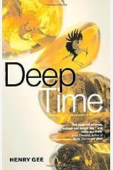 DEEP TIME: Cladistics, The Revolution in Evolution Paperback