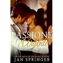Passione Ardente (Italian Edition)